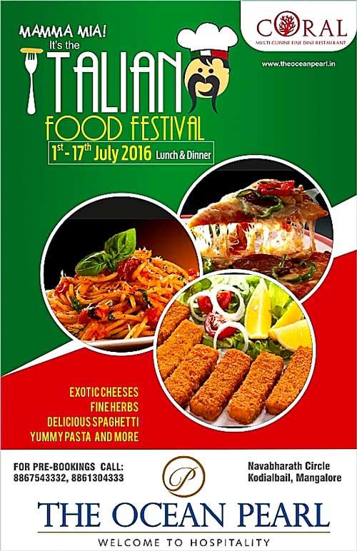 Italian Food Festival - Jul 2016 - Coral Restaurant, The Ocean Pearl, Mangalore