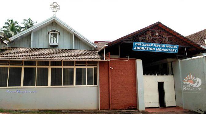 Poor Clares of Perpetual Adoration - Adoration Monastery - Milagres, Mangalore