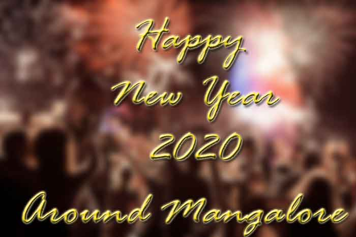 New Year 2020 – Party – Events – Celebrations – Around Mangalore