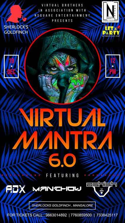 VIRTUAL MANTRA 6.0 – 19-Dec-2020 – Sherlocks, Goldfinch Hotel, Mangalore