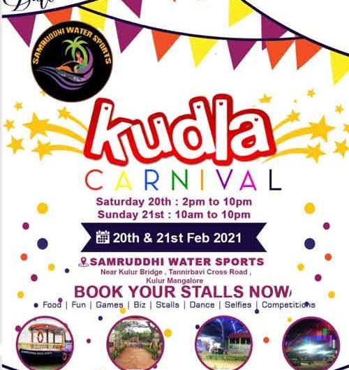 Kudla Carnival – 20 and 21st Feb 2021 – Samruddhi Water Sports, Tannirbavi Cross Road, Mangalore