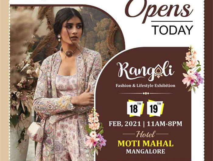 Rangoli Fashion & Lifestyle Exhibition – 18th and 19th Feb 2021 – Hotel Moti Mahal – Mangalore