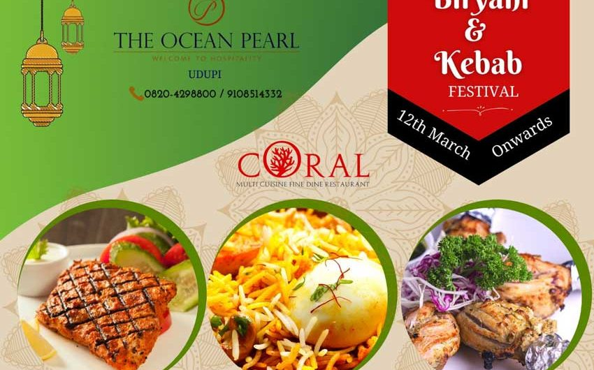 Biryani and Kabab Festival – Mar 2021 – The Ocean Pearl, Udupi
